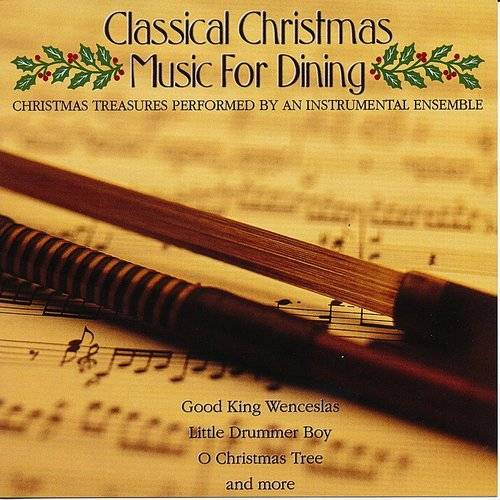 Classical Christmas Music For Dining