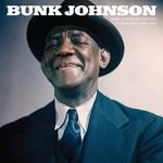 Bunk Johnson - Rare and Unissued Masters: Volume One (1943-1945)