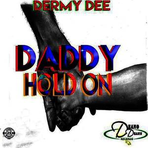 Daddy Hold On