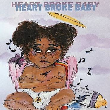 Heart Broke Baby - Single