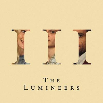 The Lumineers - III [Indie Exclusive Limited Edition Opaque Silver LP]