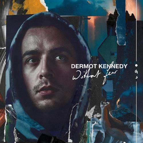 Dermot Kennedy - Without Fear (The Complete Edition)