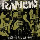 Rancid - Honor Is All We Know [Vinyl w/CD]