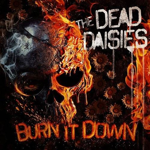 The Dead Daisies Burn It Down Waterloo Records