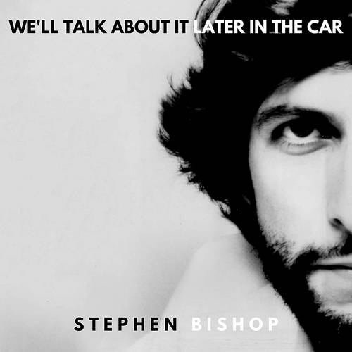 We'll Talk About It Later In The Car [LP]