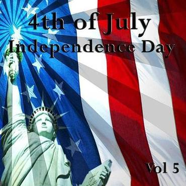 4th Of July - Independence Day, Vol. 5