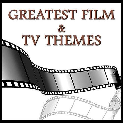 Greatest Film & Tv Themes