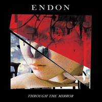 ENDON - Through The Mirror [LP]
