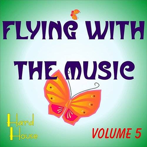 Flying With The Music Vol.5