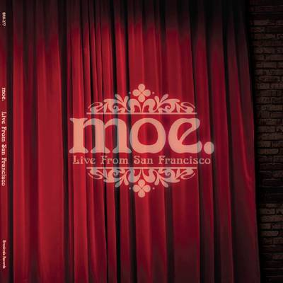 moe. - Live From San Francisco