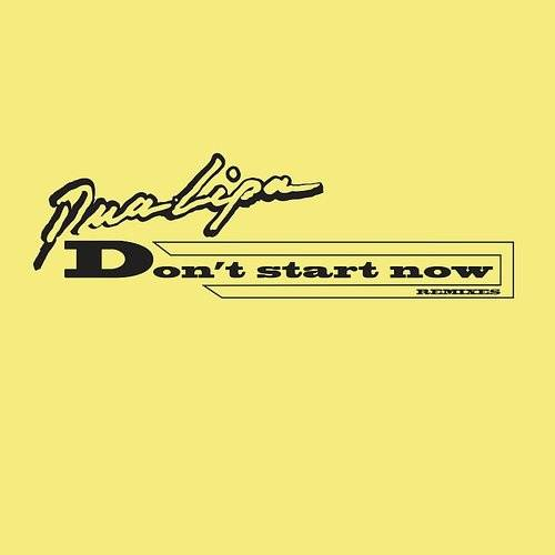 Don't Start Now (Remixes) - Single