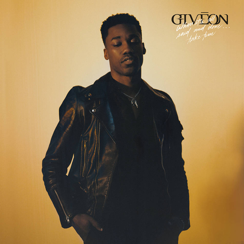 Giveon - When It's All Said And Done... Take Time