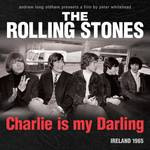 The Rolling Stones - Charlie Is My Darling-Ireland 1965