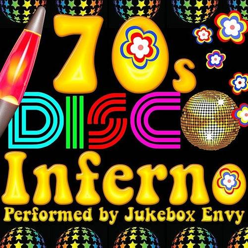 Jukebox Envy - 70s Disco Inferno | Record Exchange