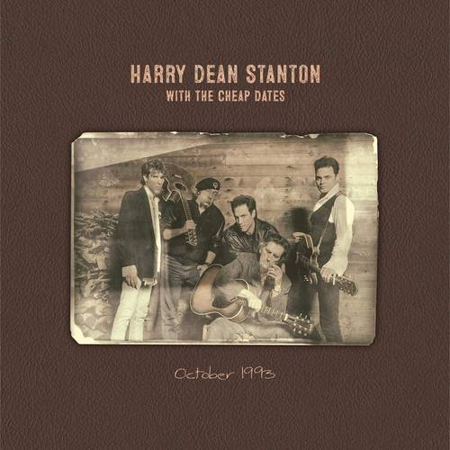 Harry Dean Stanton With The Cheap Dates - October 1993 [LP]