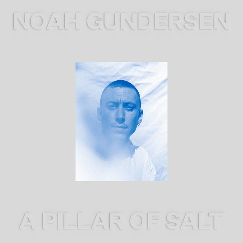 Noah Gundersen - A Pillar Of Salt [Clear 2LP]