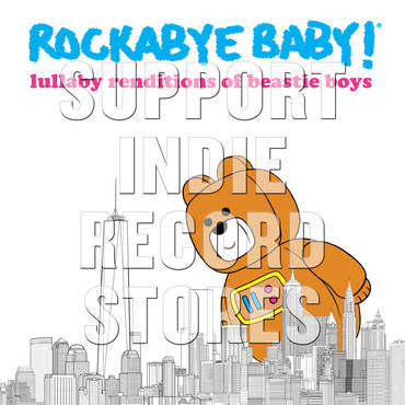 Rockabye Baby! Lullabye Renditions of The Beastie Boys