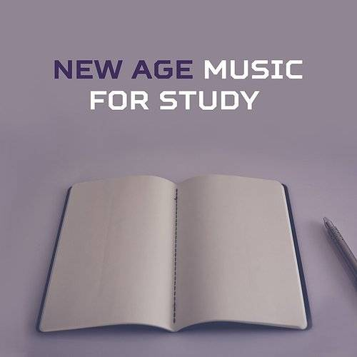 Studying Music and Study Music - New Age Music For Study