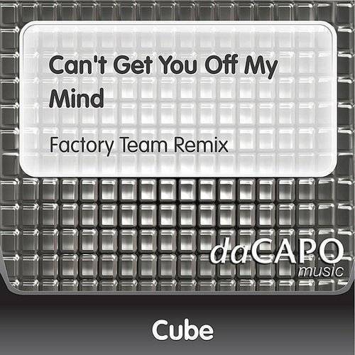 Can't Get You Off My Mind (Feat. Georgia Lawrence) (Factory Team Remix)