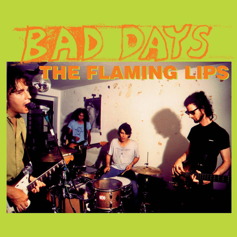 THE FLAMING LIPS BAD DAYS