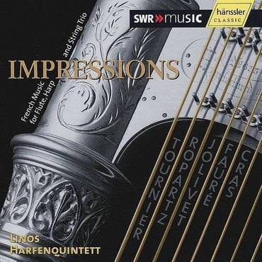 Impressions: French Chamber Music For Harp