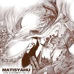 Matisyahu - Live At Stubb's, Vol. III
