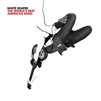 White Reaper - The World's Best American Band
