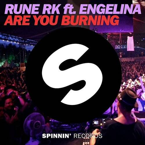 Are You Burning (Feat. Engelina) [Radio Edit]