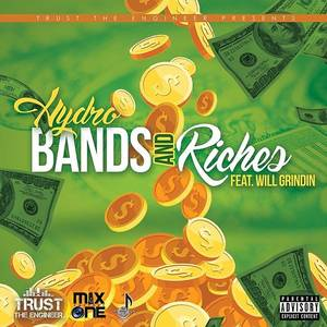 Bands And Riches-Hydro (Feat. Will Grinding)