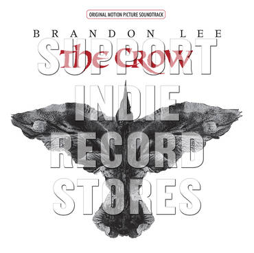 The Crow (Original Motion Picture Soundtrack) [RSD 2019]