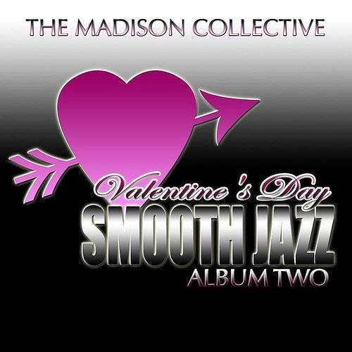 Valentine's Day Smooth Jazz Album Two