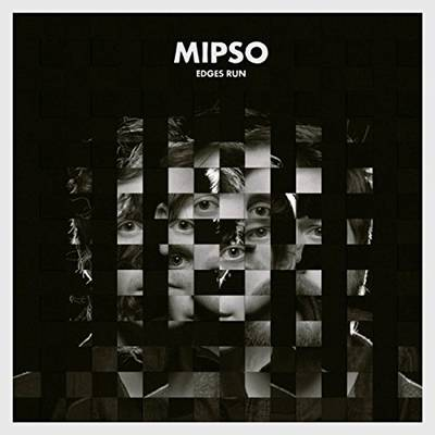 Mipso - Edges Run