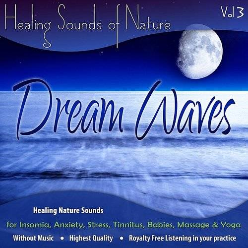 Healing Nature Sounds For Insomnia, Anxiety, Stress, Tinnitus, Babies, Massage & Yoga - Vol. 3