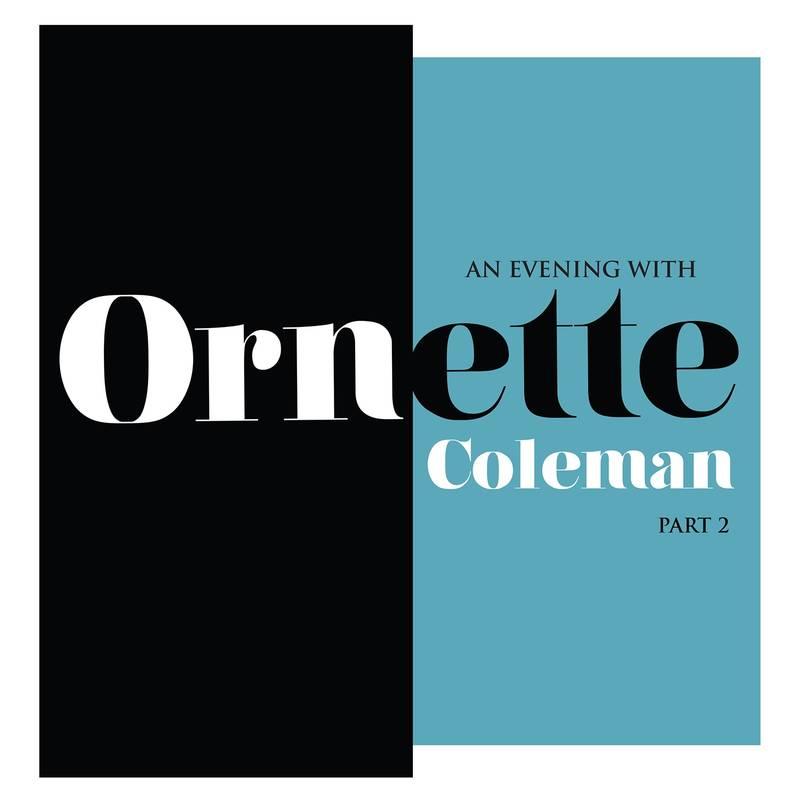 Ornette Coleman An Evening With Ornette Coleman, Part 2