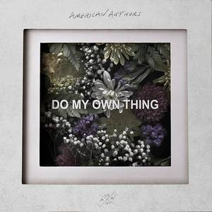 Do My Own Thing - Single