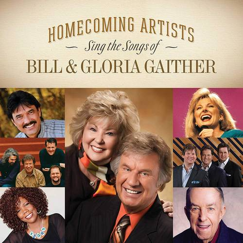 Homecoming Artists Sing The Songs Of Bill & Gloria