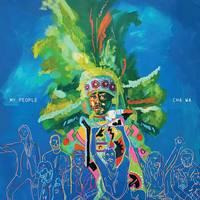Cha Wa - My People [Mardi Gras Splatter LP]