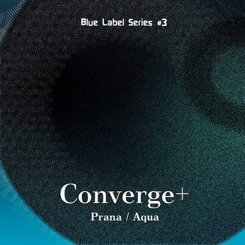 Blue Label Series #3 : Prana/Aqua EP