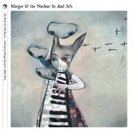 Margot & The Nuclear So And So's - The Bride on The Boxcar: A Decade of Margot Rarities 2004-2014 [5CD Box Set]
