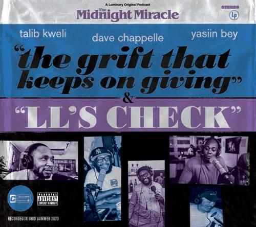 Dave Chappelle, Talib Kweli & Yasiin Bey - The Midnight Miracle