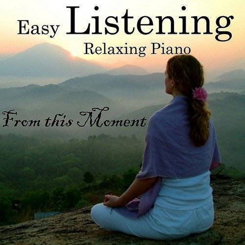 Relaxing Piano Music - Easy Listening Piano - From This
