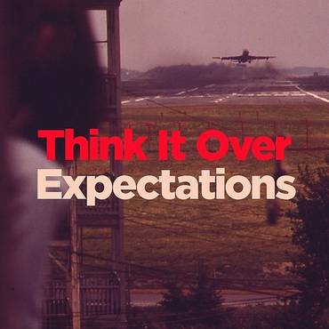 Think It Over / Expectations - Single