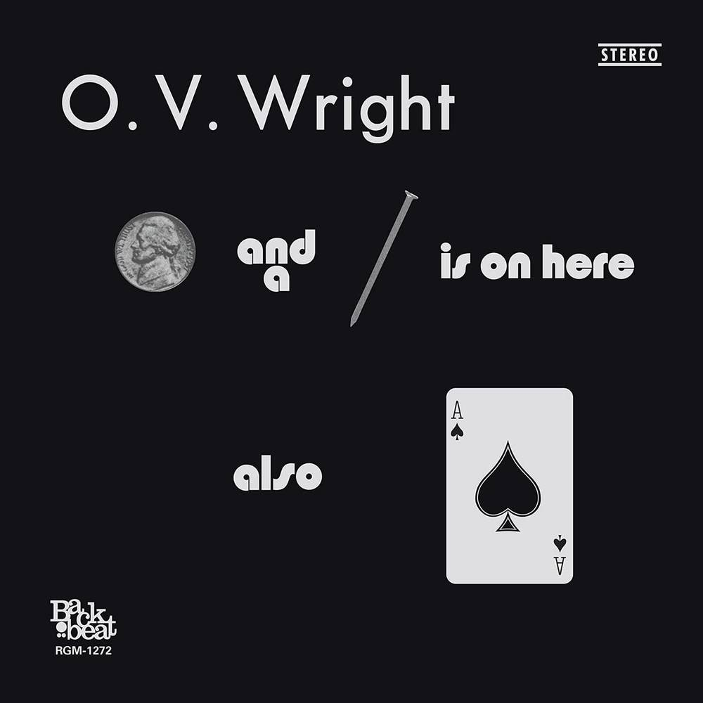 O.V. Wright - A Nickel and a Nail and Ace of Spades [180 Gram LP]