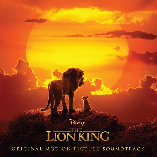 The Lion King (Original Motion Picture Soundtrack) - Live Action