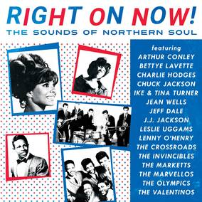 Right On Now! The Sounds of Northern Soul