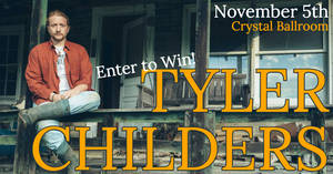 Tyler Childers at Crystal Ballroom 11/5!