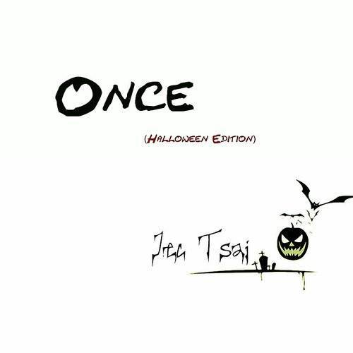 Once(Halloween Edition)
