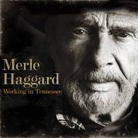Merle Haggard - Working In Tennessee [LP]