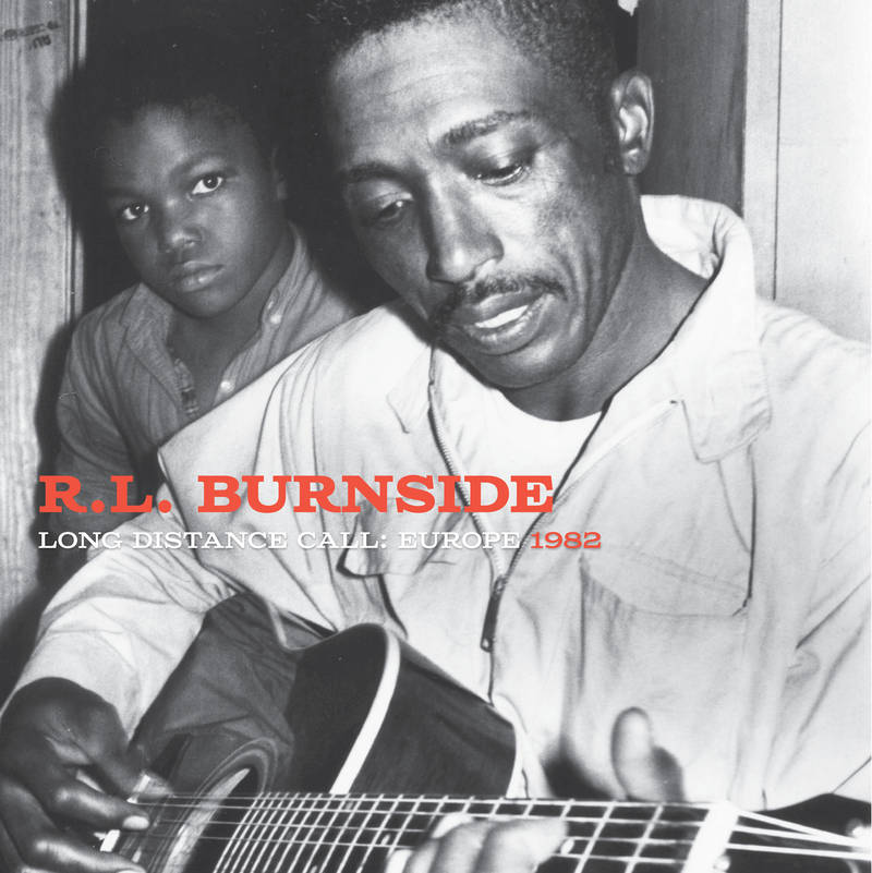 R.L. Burnside Long Distance Call
