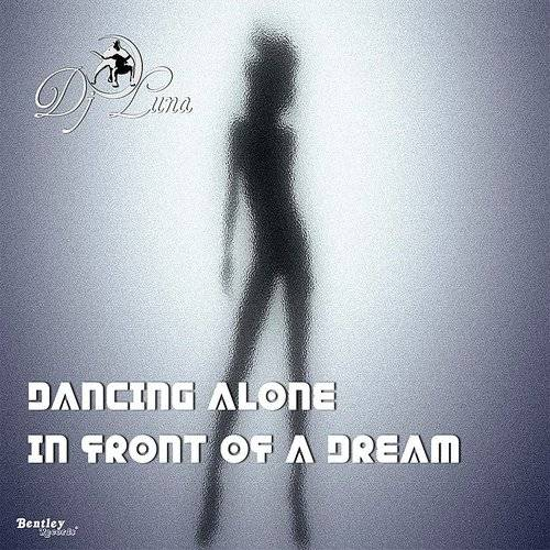 Dancing Alone In Front Of A Dream